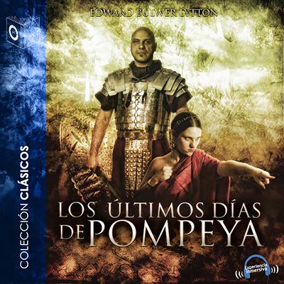 Audiolibro Los últimos días de Pompeya de Edward Bulwer Litton