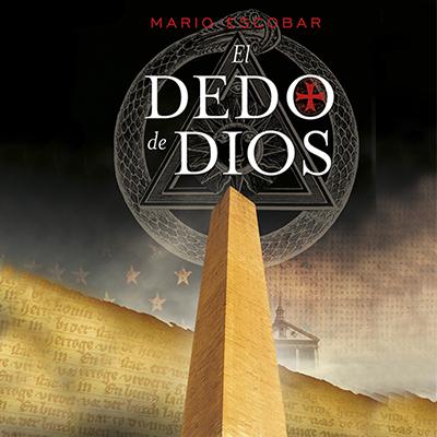 Audiolibro El dedo de Dios de Mario Escobar