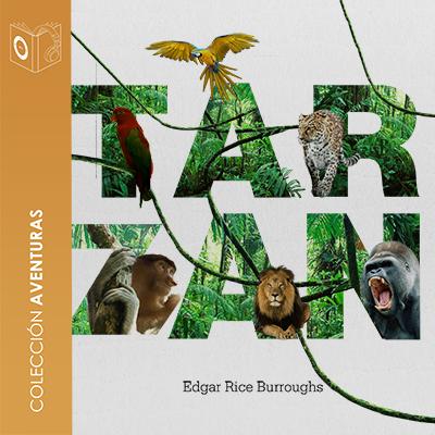 Audiolibro Tarzán de los monos de Edgar Rice Burroughs