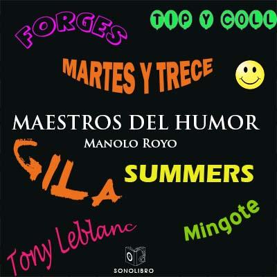 Audiolibro Maestros del humor de Manolo Royo