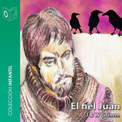 Audiolibro El fiel Juan