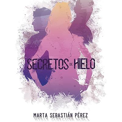 Audiolibro Secretos de hielo de Marta Sebastián
