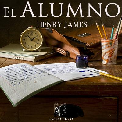 Audiolibro El alumno de Henry James