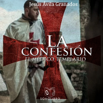 Audiolibro La confesión de Jesús Ávila Granados