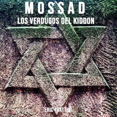Audiolibro Mossad, los verdugos del Kiddon de Eric Frattini