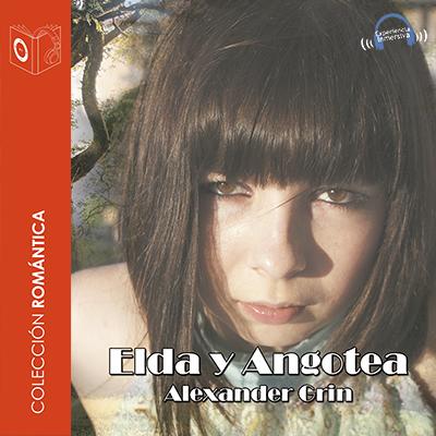 Audiolibro Elda y Angotea de Alexander Grin