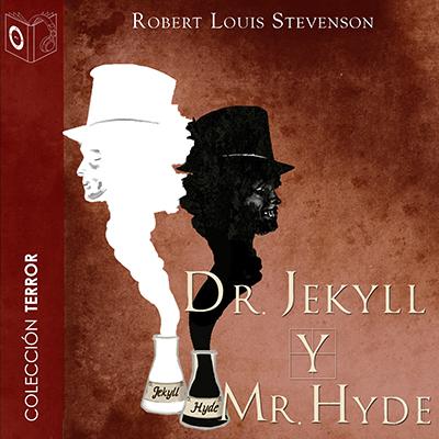 Audiolibro Dr. Jekyll y Mr. Hyde de Robert Louis Stevenson
