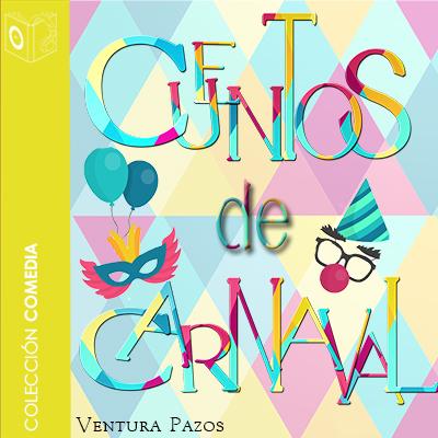 Audiolibro Cuentos de Carnaval de Ventura Pazos