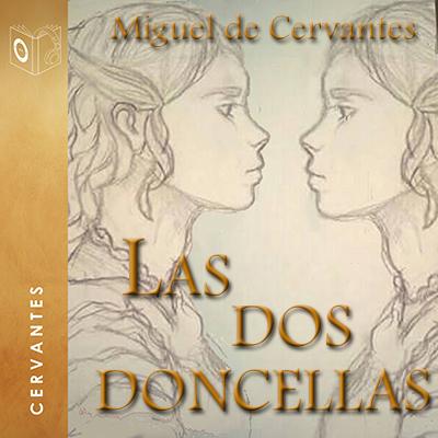 Audiolibro Las dos doncellas de Cervantes