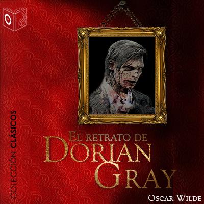 Audiolibro El retrato de Dorian Gray de Oscar Wilde