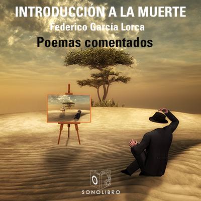 Audiolibro Introducción a la muerte de Federico García Lorca