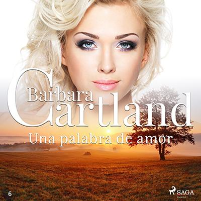 Audiolibro Una palabra de amor de Bárbara Cartland