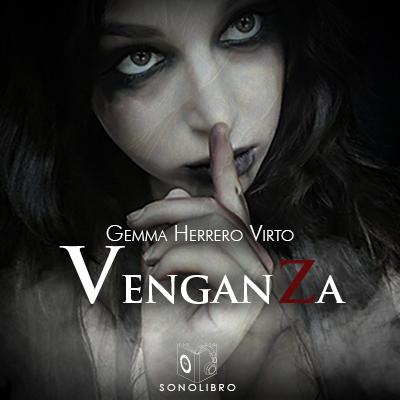 Audiolibro Venganza de Gemma Herrero Virto