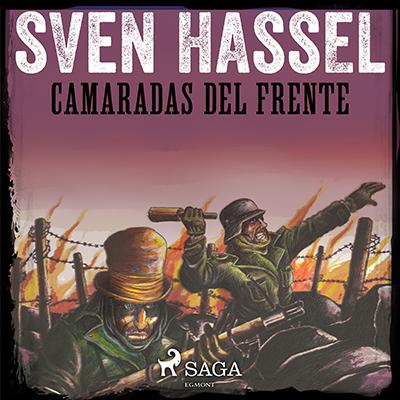 Audiolibro Camaradas del frente de Sven Hassel