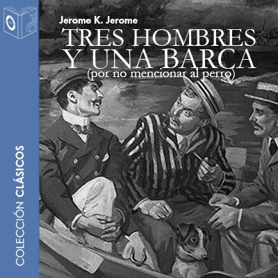 Audiolibro Tres hombres y una barca de Jerome K. Jerome