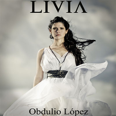 Audiolibro Livia, la joven vestal de Obdulio López