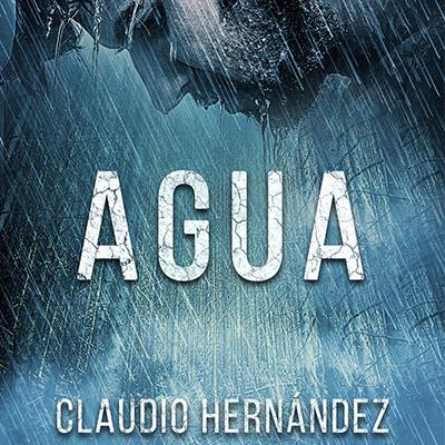 Audiolibro Agua de Claudio Hernández