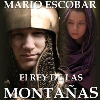 Audiolibro El rey de las montañas de Mario Escobar