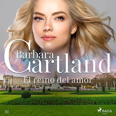 Audiolibro El reino del amor de Bárbara Cartland
