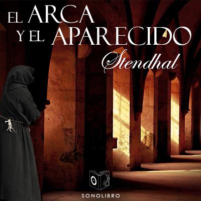 Audiolibro El arca y el desaparecido de Stendhal