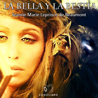 Audiolibro La bella y la bestia de Jean Marie le Prince