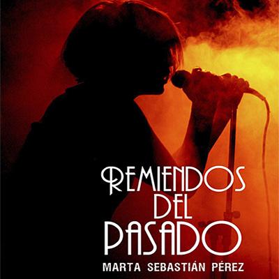 Audiolibro Remiendos del pasado de Marta Sebastián