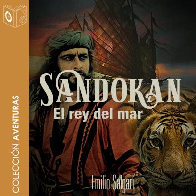 Audiolibro Sandokan. El rey del mar de Emilio Salgari