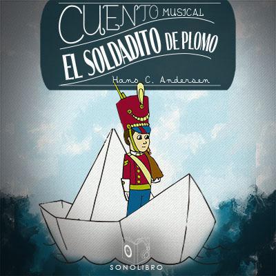 Audiolibro El soldadito de plomo de Hans Christian Andersen