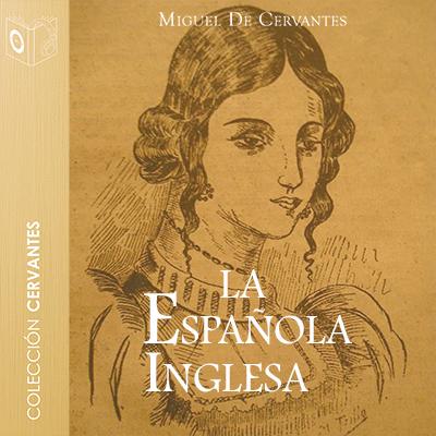 Audiolibro La española inglesa de Cervantes