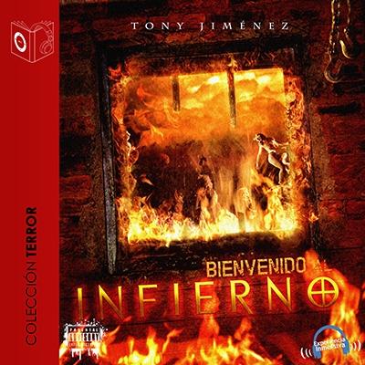 Audiolibro Bienvenido al infierno de Tony Jimenez