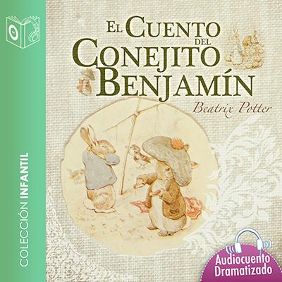 Audiolibro El cuento del conejito Benjamín de Beatrix Potter
