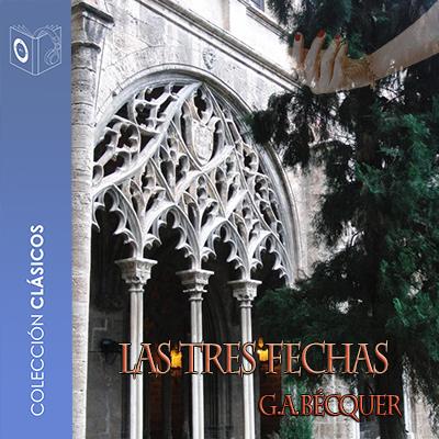 Audiolibro Tres fechas de Gustavo Adolfo Bécquer