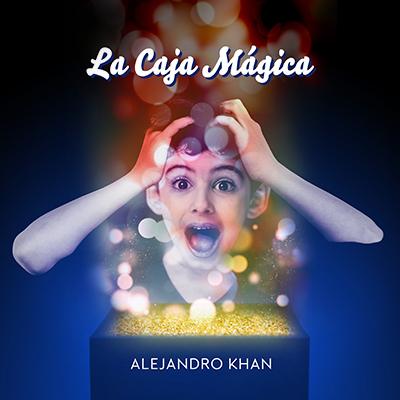 Audiolibro La caja mágica de Alejandro Khan