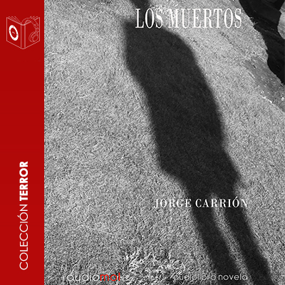 Audiolibro Los muertos de Jorge Carrión