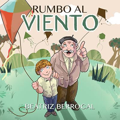 Audiolibro Rumbo al viento de Beatriz Berrocal