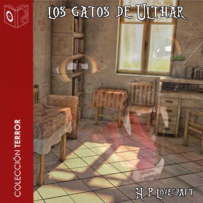 Audiolibro Los gatos de Ulthar de H P Lovecraft