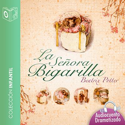 Audiolibro El cuento de la señora Bigarilla de Beatrix Potter