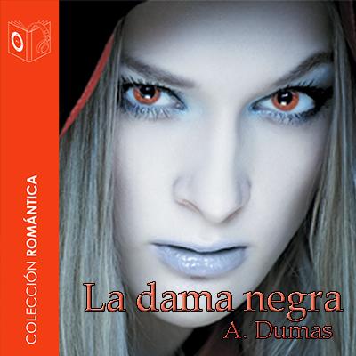 Audiolibro La dama negra de Alejandro Dumas