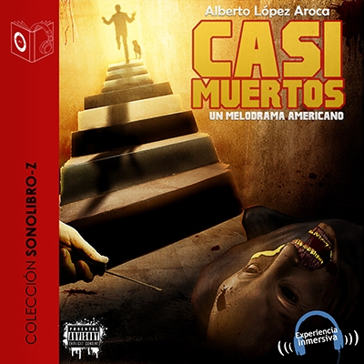 Audiolibro Casi muertos de Alberto López Aroca