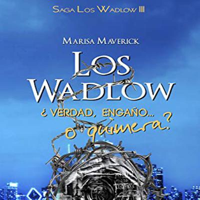 Audiolibro Los Wadlows III de Marisa Maverick