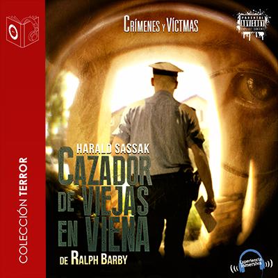 Audiolibro Cazador de viejas en Viena: Harald Sassak de Ralph Barby