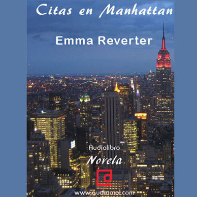 Audiolibro Citas en Manhattan de Enma Reverter
