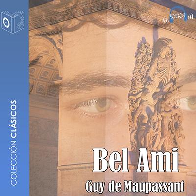 Audiolibro Bel Ami de Guy de Maupassant