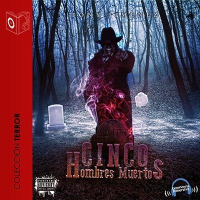 Audiolibro Cinco hombres muertos de Tony Jimenez