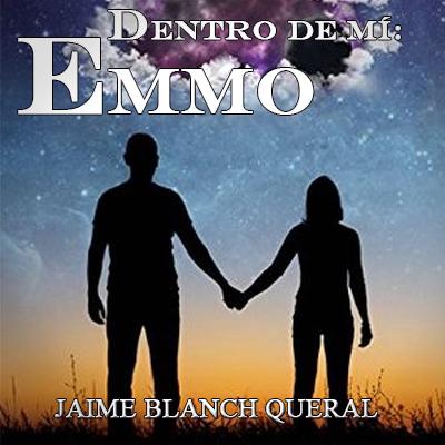 Audiolibro Dentro de mi: Emmo de Jaime Blanch Queral