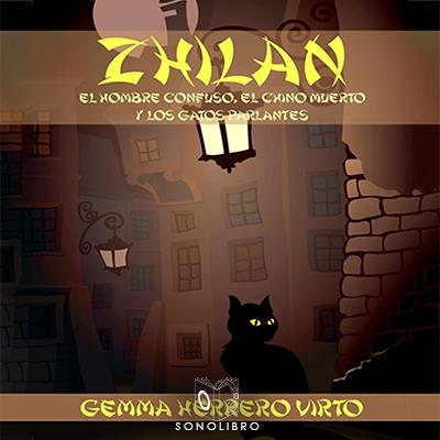Audiolibro Zhilan de Gemma Herrero Virto