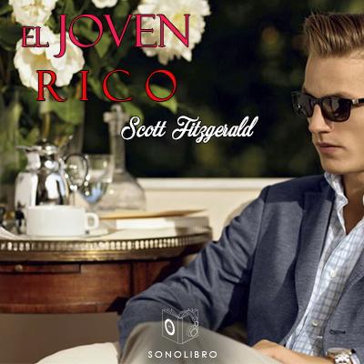 Audiolibro El joven rico de Francis Scott Fitzgerald