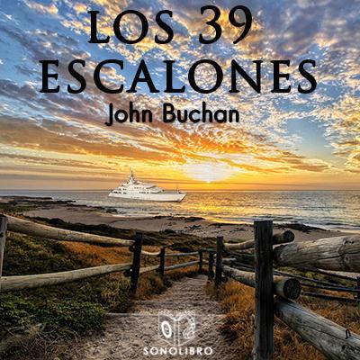 Audiolibro Los 39 escalones de John Buchan