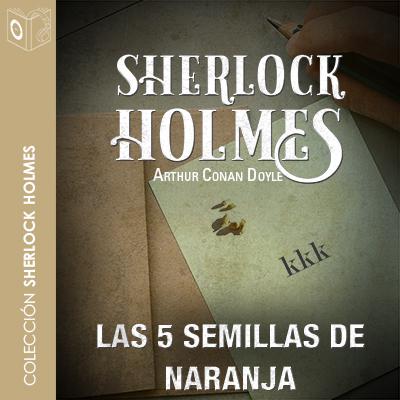Audiolibro Las 5 semillas de naranja de Arthur Conan Doyle