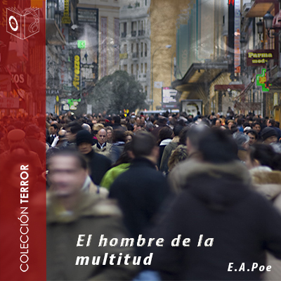 Audiolibro El hombre de la multitud de Edgar Allan Poe